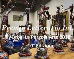 """Premio letterario internazionale """"Lilly Brogi La Pergola Arte 2018"""" X Edizione"""